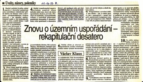 Václav Klaus vyjadřuje svůj názor, že je třeba zabránit vzniku jednotné autonomní Moravy v České republice